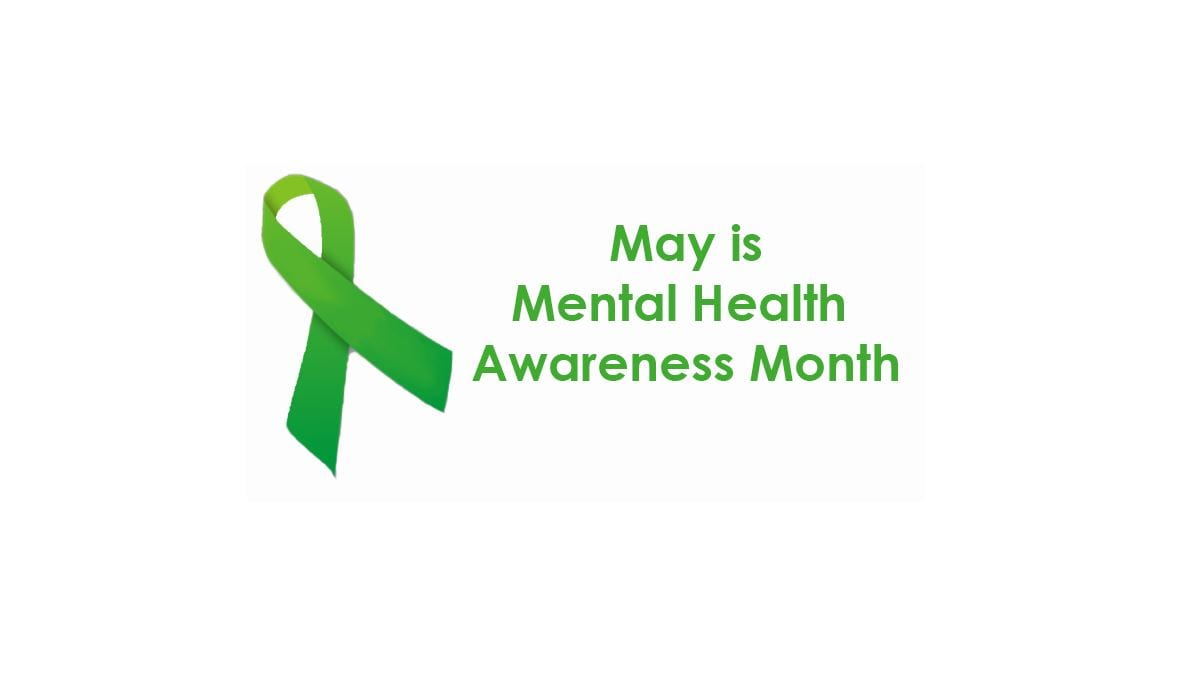 , May is Mental Awareness Month